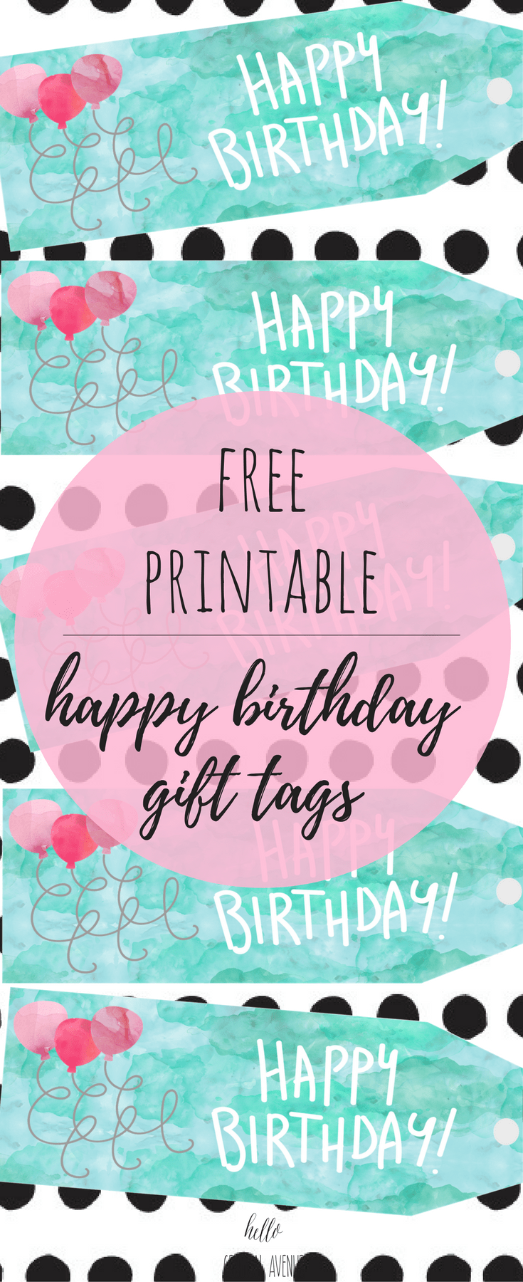 Free Watercolor Happy Birthday Gift Tags Hello Central Avenue
