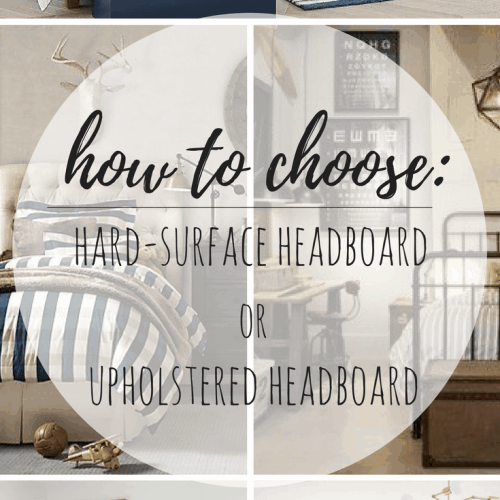 How to Choose: Hard-Surface Headboard or Upholstered Headboard