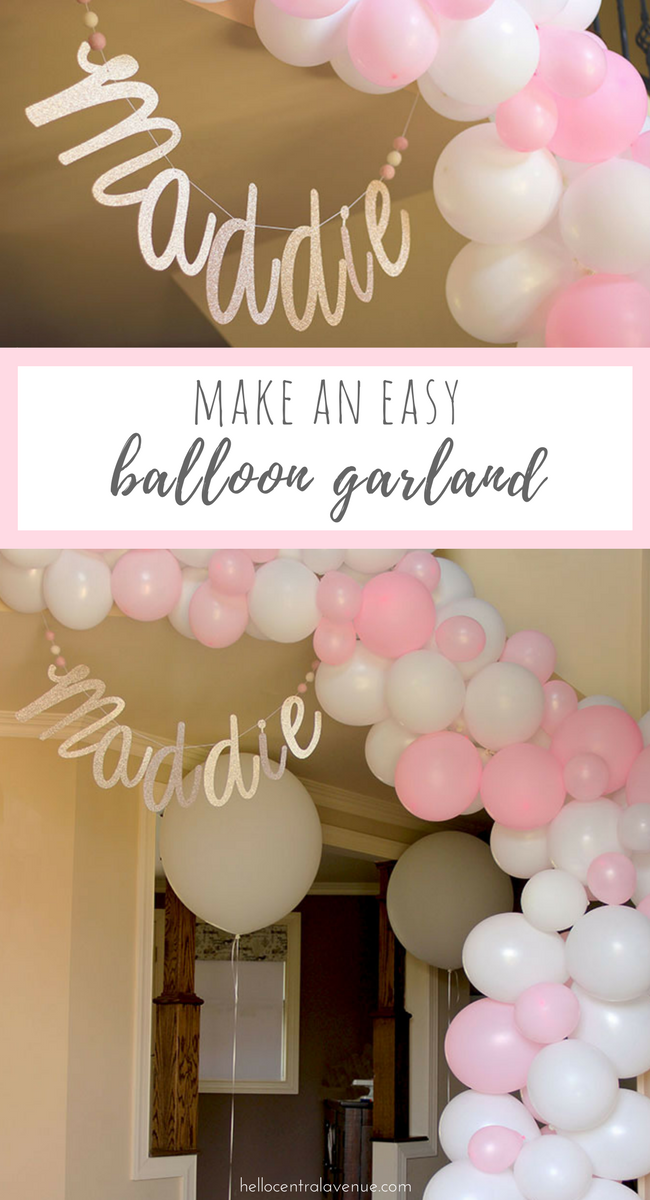 How To Make An Easy Balloon Garland Hello Central Avenue