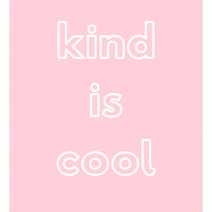 Kind is Cool print pink background with white text