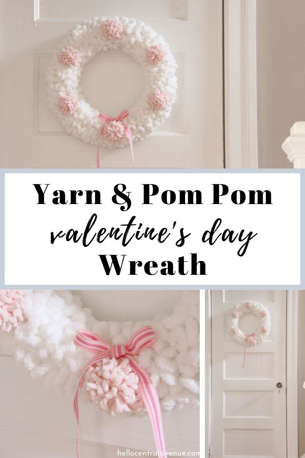 How to make an easy yarn and pom pom wreath for Valentine's Day to hang on your door..
