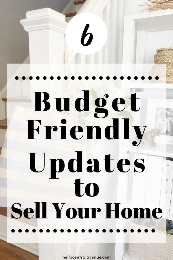 Budget-friendly updates to sell your home quickly