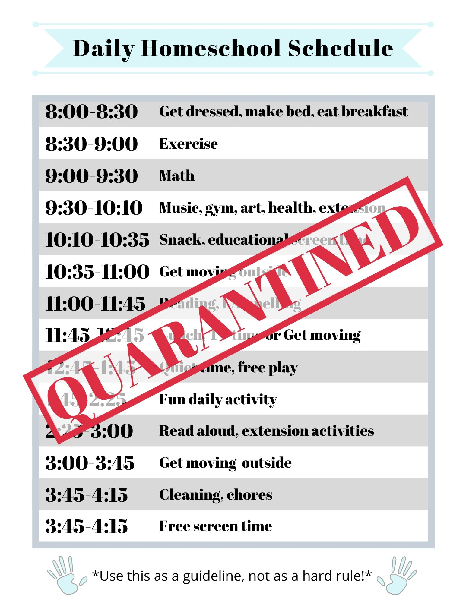 Here is our temporary homeschool schedule to give our kids some structure.
