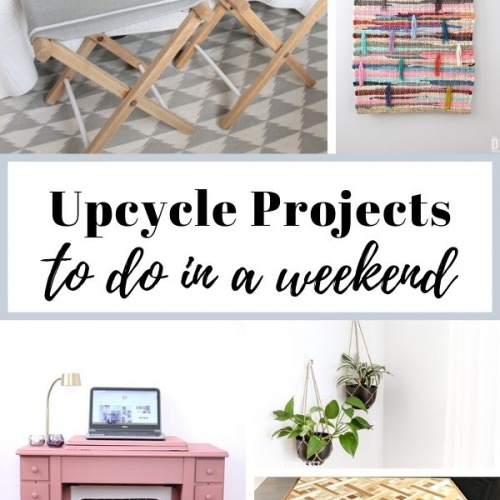 16 Upcycled Projects to do this Weekend