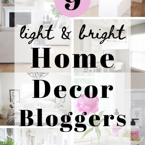 Light and Bright Home Decor Bloggers