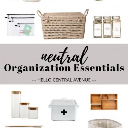 neutral organizing essentials for your home, bathroom, pantry